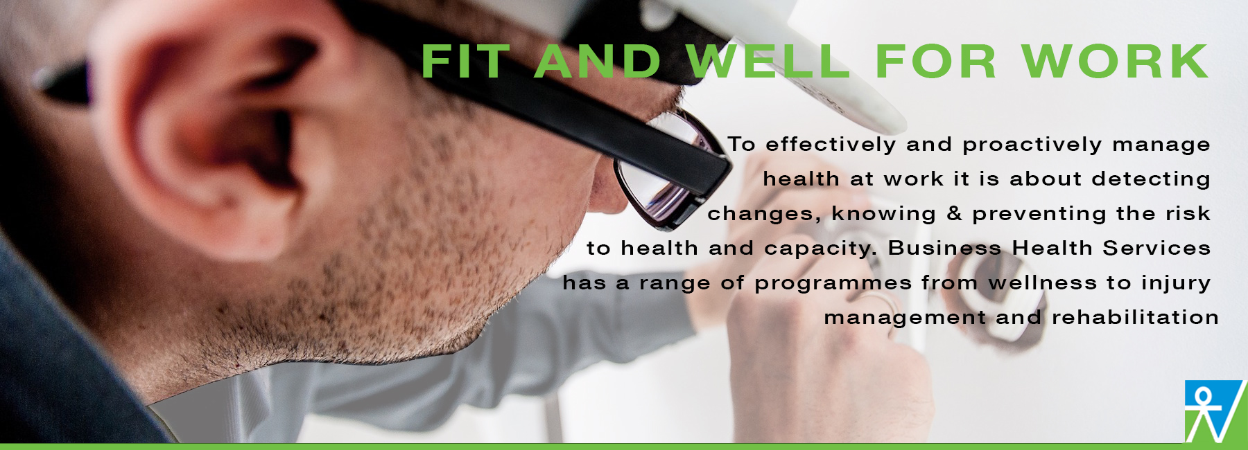 To effectively and proactively manage health at work it is about detecting changes, knowing & preventing the risk to health and capacity. BHS has a range of programmes from wellness to injury management and rehabilitation - Auckland, New Zealand